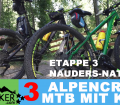 "ETAPPE 3 - Alpencross 2016 mit Kind ""42+9"" Nauders - Naturns"